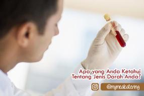 Apa yang Anda Ketahui Tentang Jenis Darah Anda?